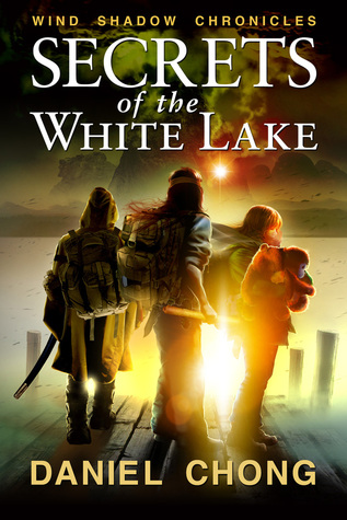 Secrets of the White Lake (Wind Shadow Chronicles)