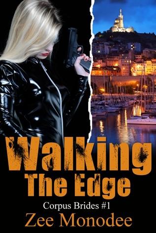 Walking the Edge (Corpus Brides #1)