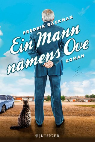 Ein Mann namens Ove by Fredrik Backman