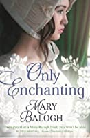 Only Enchanting (The Survivors' Club, #4)