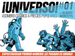 ¡Universo! #01 by Albert Monteys