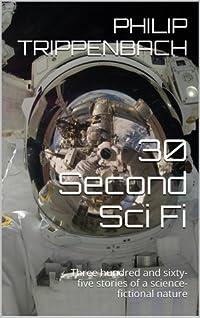 30 Second Sci Fi