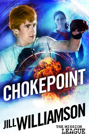 Chokepoint (The Mission League, #1.5)