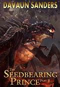 The Seedbearing Prince: Part II
