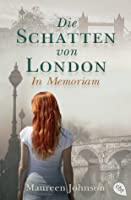 Die Schatten von London: In Memoriam (Shades of London, #2)