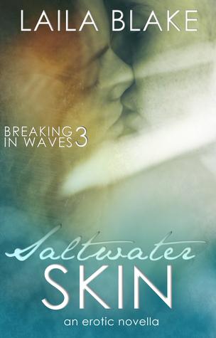 Saltwater Skin (Breaking in Waves, #3)