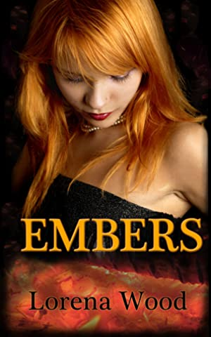 !!> KINDLE ❦ Embers (The Vibrations Series - Book 2)  ❅ Author Lorena Wood – Vejega.info