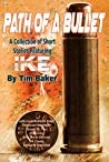 Path of a Bullet - A Collection of Short Stories featuring Ike