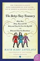 Betsy-Tacy Treasury: The First Four Betsy-Tacy Books