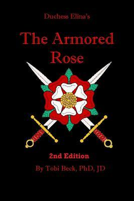 The Armored Rose