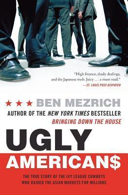 Ugly Americans The True Story of the
