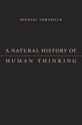 A-Natural-History-of-Human-Thinking