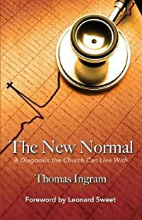 The New Normal: A Diagnosis the Church Can Live with