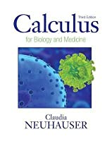 Calculus for Biology and Medicine (Calculus for Life Sciences Series)