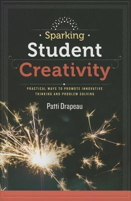 Sparking-Student-Creativity-Sparking-Student-Creativity-Practical-Ways-to-Promote-Innovative-Thinking-and-Problem-Solving