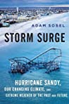Storm Surge: Hurricane Sandy, Our Changing Climate, and Extreme Weather of the Past and Future