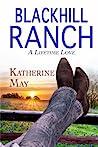 Blackhill Ranch: A Lifetime Love