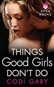 Things Good Girls Don't Do