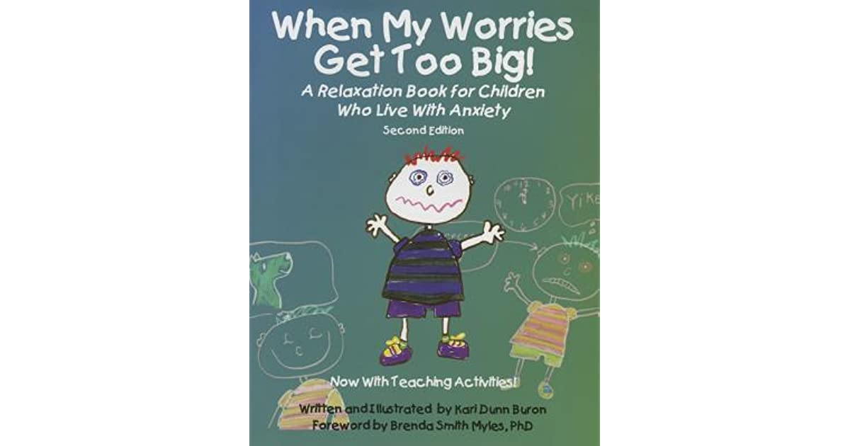 When My Worries Get Too Big! A Relaxation Book For Children