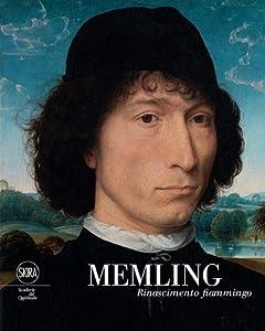 Memling: Rinascimento fiammingo