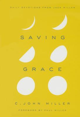 Saving Grace by C. John Miller
