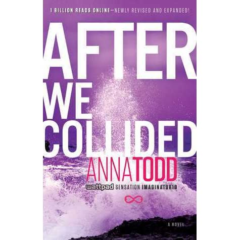 after we collided after 2 by anna todd � reviews