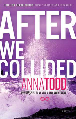 After We Collided (After, #2) by Anna Todd