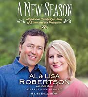 A New Season: A Robertson Family Love Story of Brokenness and Redemption
