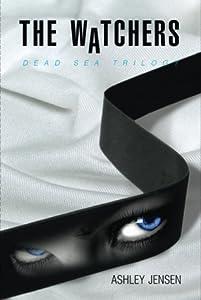 The Watchers (Dead Sea Trilogy, #1)