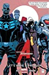 Secret Avengers, Volume 1: Let's Have a Problem