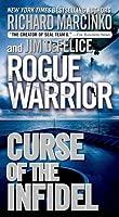 Curse of the Infidel (Rogue Warrior, #17)