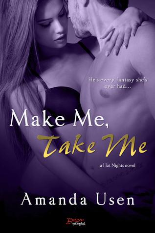 Make Me, Take Me by Amanda Usen