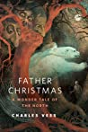 Father Christmas: A Wonder Tale of the North cover