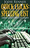 Quick Clicks: Spelling List - Commonly Misspelled Words at Your Fingertips