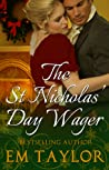 The St Nicholas' Day Wager by Em Taylor