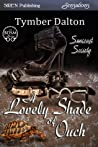 A Lovely Shade of Ouch (Suncoast Society, #11)