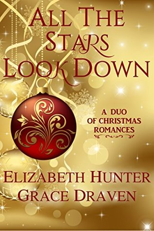 All the Stars Look Down by Elizabeth   Hunter