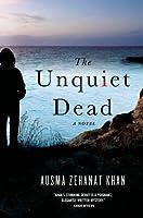 The Unquiet Dead (Rachel Getty & Esa Khattak #1)