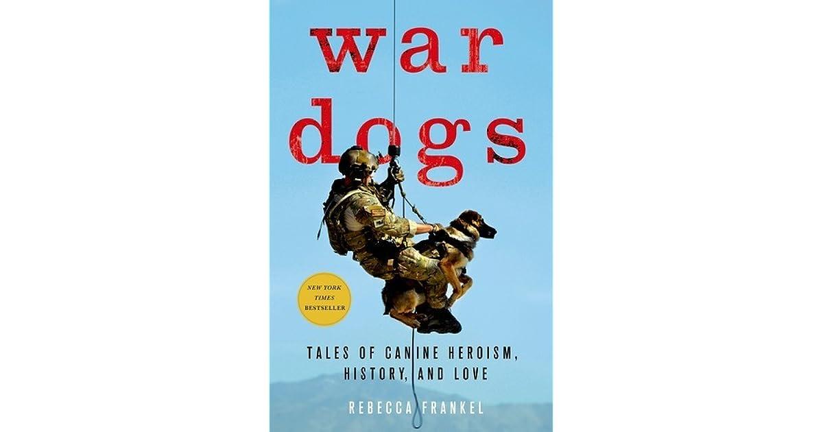 Image result for war dogs rebecca frankel