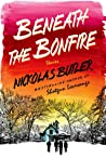 Beneath the Bonfire