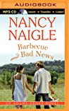 Barbecue and Bad News by Nancy Naigle