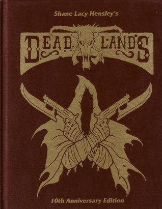 Deadlands Reloaded, 10th Anniversary Limited Edition