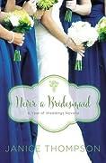 Never a Bridesmaid: A May Wedding Story