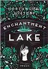 Enchantment Lake (Northwoods, #1)