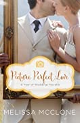 Picture Perfect Love: A June Wedding Story