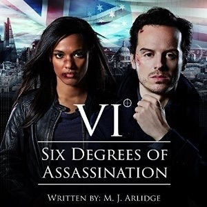 Six Degrees of Assassination by M.J. Arlidge