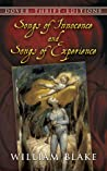 Songs of Innocence and of Experience: Shewing the Two Contrary States of the Human Soul