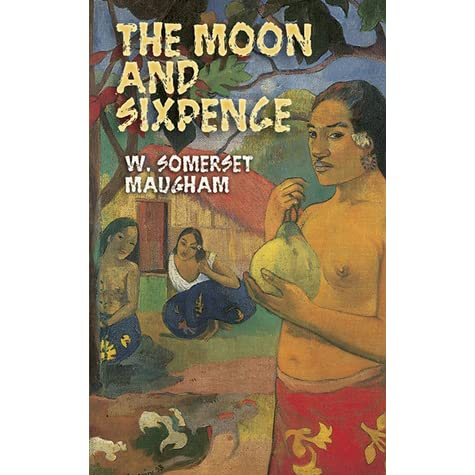the moon and the sixpence Dive deep into w somerset maugham's the moon and sixpence with extended analysis, commentary, and discussion.
