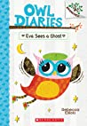Eva Sees a Ghost (Owl Diaries, #2)