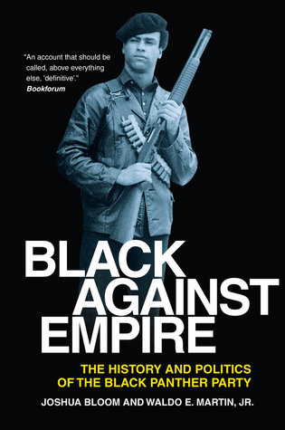 Black Against Empire by Joshua Bloom
